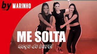 Baixar Me Solta - Nego do Borel ft. DJ Rennan da Penha | Coreografia CiabyMarinho
