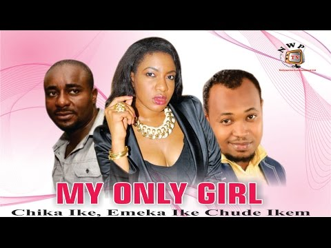 My Only Girl    - Nigerian Nollywood  Movie