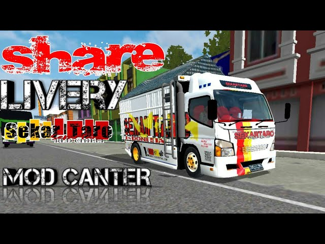 Share Livery SEKAR TARO    MOD CANTER    BUSSID V2.9