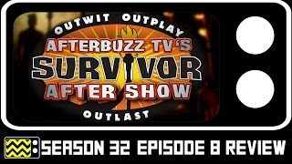 Survivor Season 32 Episode 8 Review & AfterShow | AfterBuzz TV