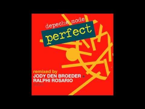 Depeche Mode - Perfect (Ralphi Rosario + Jody Den Broeder Vocal)