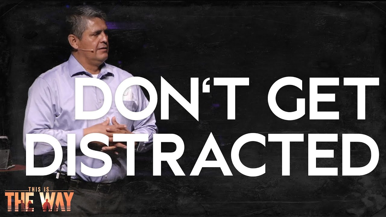 Don't Get Distracted (10/3/21)