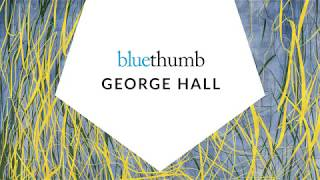 George Hall: Abstracts Inspired by Nature Images