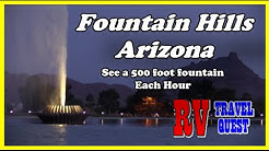 Fountain Hills Arizona, 500 Foot Fountain By The Hour | RV Living | RV Travel Quest #fountainhills