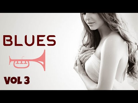 Relaxing Blues Music | Thierry Blues Music Vol 3  | Rock Music 2018 HiFi (4K)