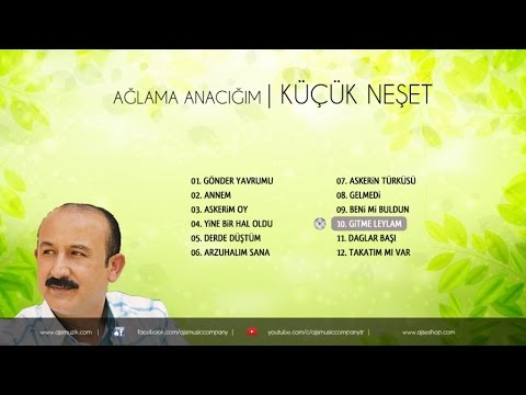 Küçük Neşet - Gitme Leylam (Official Audio)
