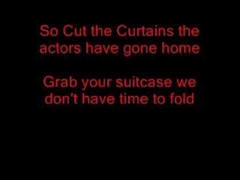 Billy Talent- Cut the Curtains (with lyrics)