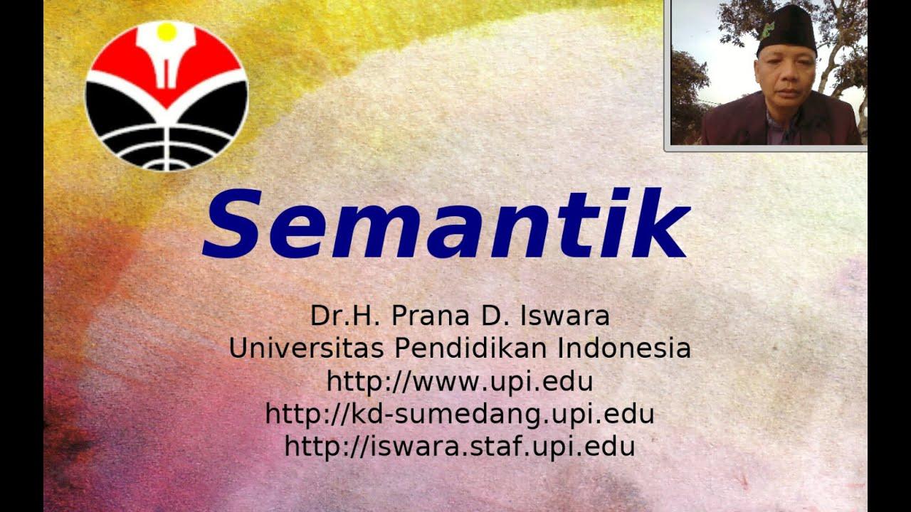 Apa itu semantik? Pembahasan makna dalam bahasa Indonesia ...