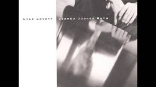 Lyle Lovett-Flyswatter Icewater Blues
