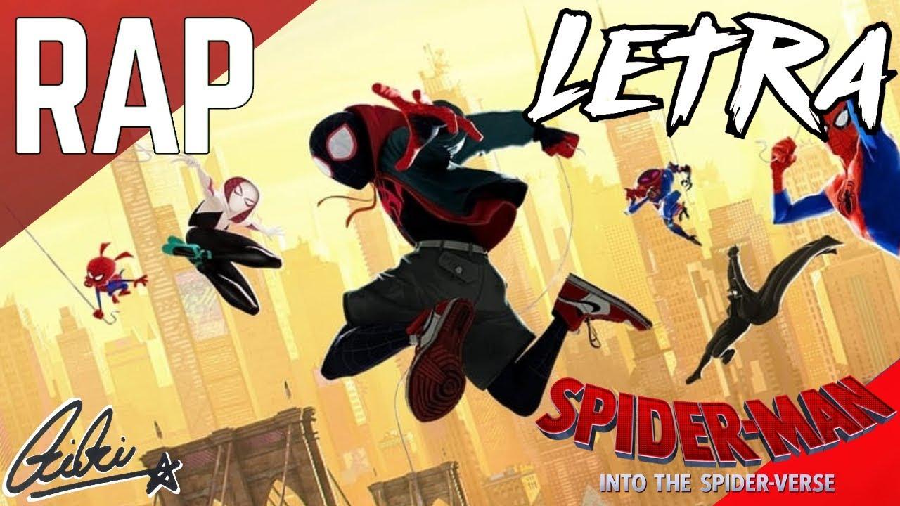 LETRA DE Rap De Spider-Man: Un Nuevo Universo (SONY PICTURES ENTERTAINMENT/MARVEL)    CriCri :D