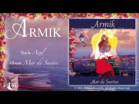 Armik – Azul  - OFFICIAL