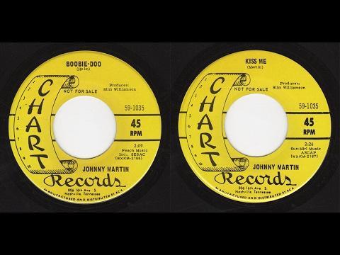 Johnny Martin - Chart 59-1035 - Boobie Doo -bw- Kiss Me