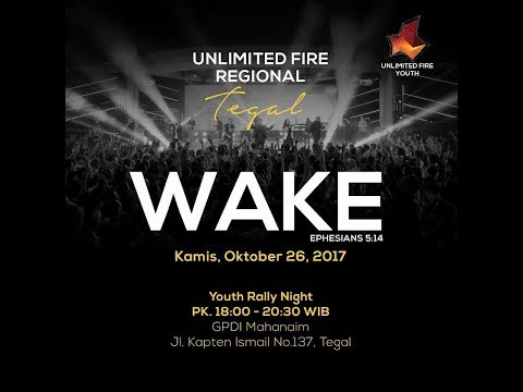 Unlimited Fire Regional Tegal | 26 Oktober 2017 | FREE ENTRY
