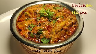 Chicken Handi Recipe/चिकन हांडी - Try This Mouth Watering Delicious Ramzan Special Recipe - Enjoy