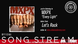 Watch MXPX Every Light video