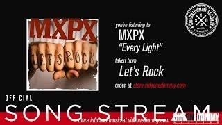 Artist profile mxpx more songs play every light stopboris Choice Image