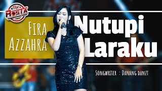 Fira Azahra - Nutupi Laraku - THE ROSTA REBORN [Official]