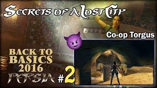 "[TRLE] BTB2016 #14 - Secrets of a Lost City - Co-Op Torgus [2/5] - ""Ognie i dźwignie"""