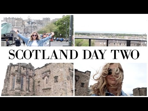 SCOTLAND DAY TWO #EverydayMay