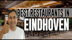Best Restaurants and Places to Eat in Eindhoven, The Netherlands