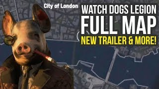 Watch Dogs Legion Map Size, Story Lines Detailed, New Trailer & More (Watch Dogs 3 Map Size)