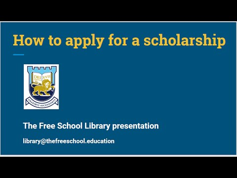 The Free School. Scholarships.