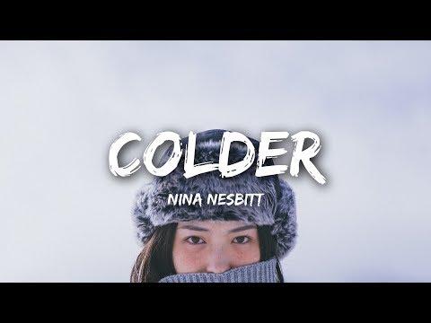 Nina Nesbitt - Colder (Lyrics)