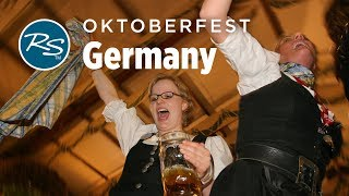 Munich, Germany: Oktoberfest - Rick Steves' Europe Travel Guide - Travel Bite