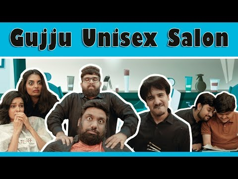 Gujju Unisex Salon | The Comedy Factory