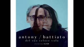 04 - il re del mondo - Franco Battiato & Antony Hegarty - Del suo veloce volo (2013)