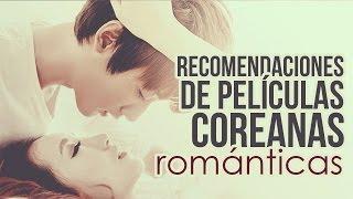 Recomendaciones películas coreanas románticas