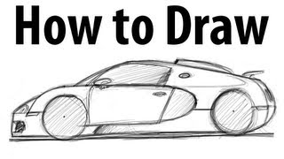 How to draw a Bugatti Veyron - Sketch it quick!