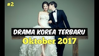 Video 6 Drama Korea Oktober 2017 | Terbaru Wajib Nonton #2 download MP3, 3GP, MP4, WEBM, AVI, FLV Oktober 2017