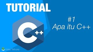 Belajar C++ Episode #1 - Apa itu C++