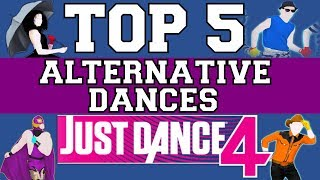 Top 5 Alternative Dances on Just Dance 4! Video