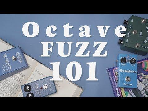 Octave Fuzz 101