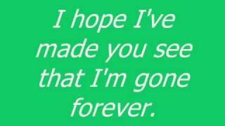 Gone Forever By Three Days Grace Lyrics Unedited