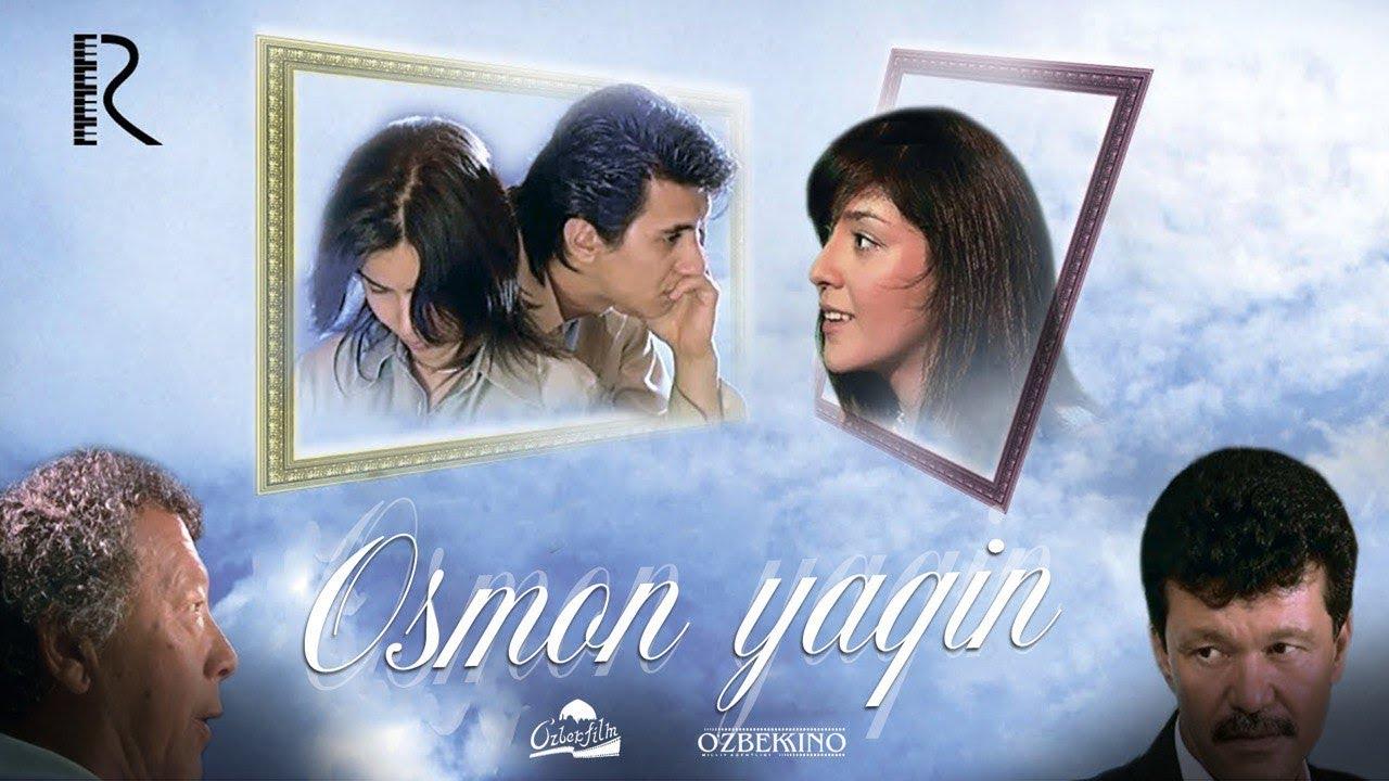 Osmon yaqin (o'zbek film) | Осмон якин (узбекфильм) 2006
