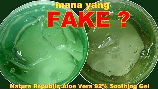 Gambar cover NATURE REPUBLIC ALOE VERA 92% SOOTHING GEL FAKE VS ORIGINAL KOREA | Maria Soelisty