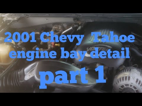 How to clean 2001 tahoe engine bay