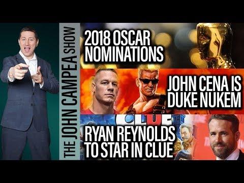 Oscar Nominations Announced, John Cena Is Duke Nukem? Ryan Reynolds Does Clue - The John Campea Show
