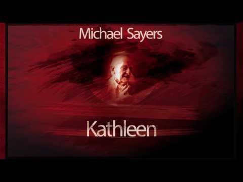 Kathleen - Michael Sayers