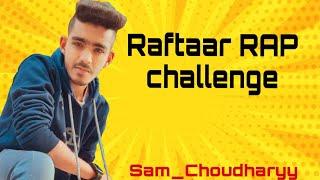Raftaar RAP challenge | Motivational Rap song | 2021 | Sam_Choudharyy
