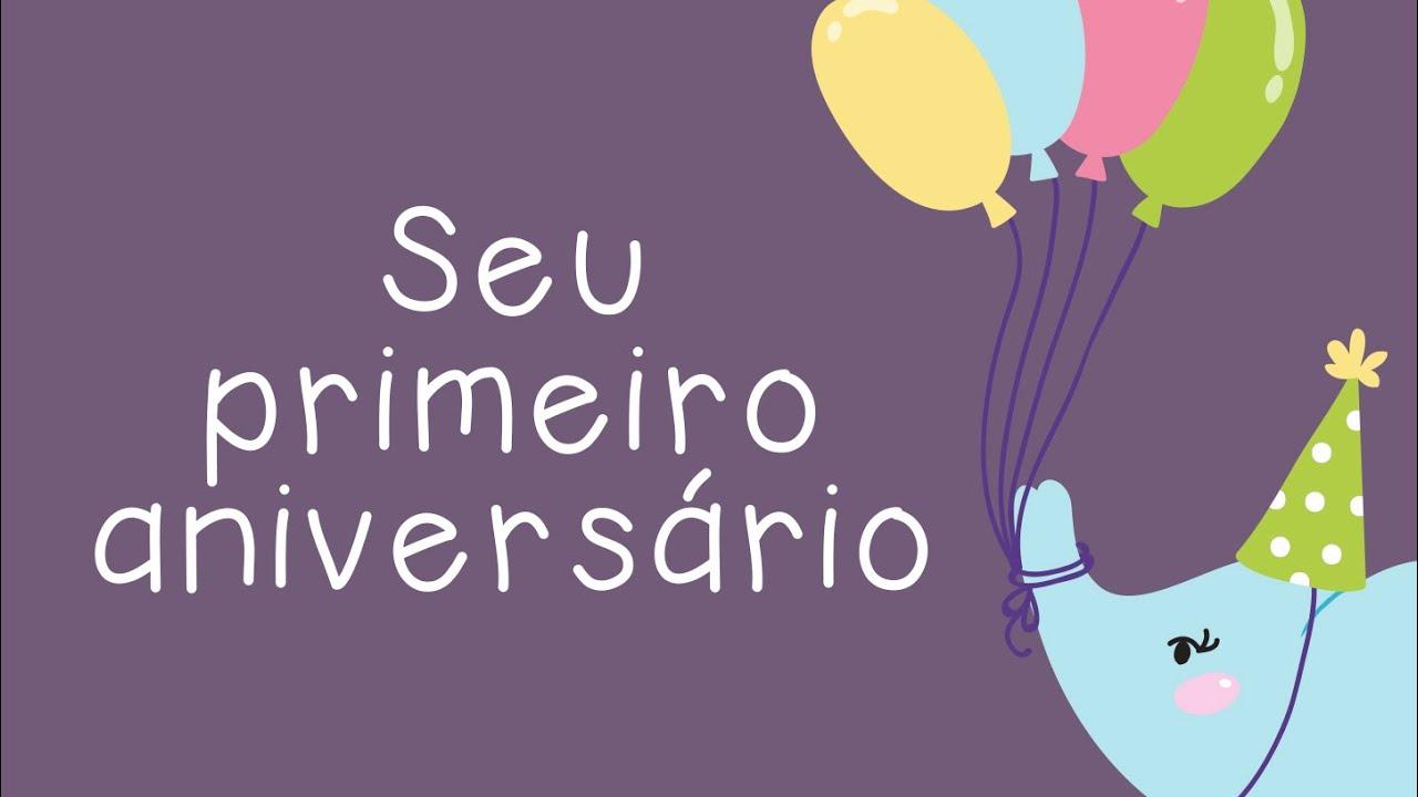 Mensagem De Aniversario De Um Ano Para Filho: Seu Primeiro Aniversário