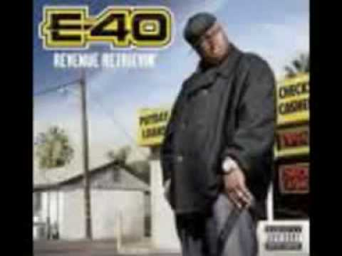 15 E-40 Revenue Retrievin (Day Shift) - Through the Streetlights - KEAK DA SNEAK and Sean Cos