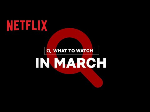 New on Netflix | March 2021