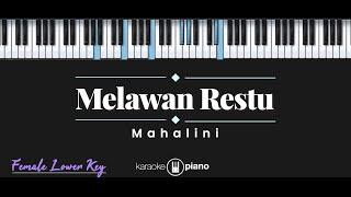 Melawan Restu Mahalini Karaoke Piano Female Lower Key