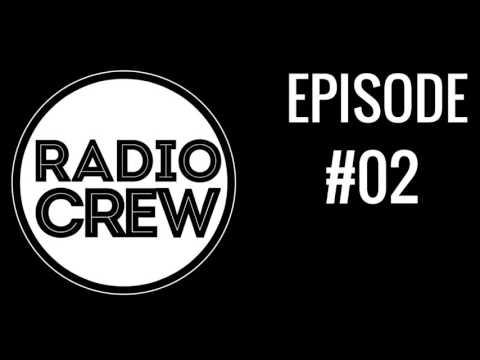 Radio Crew | Ep. #02