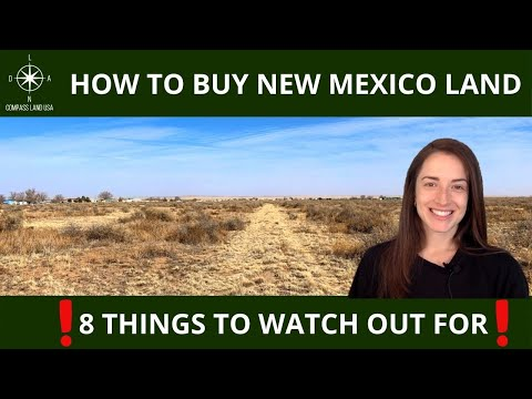 How to Buy New Mexico Land 8 Things to Watch Out For