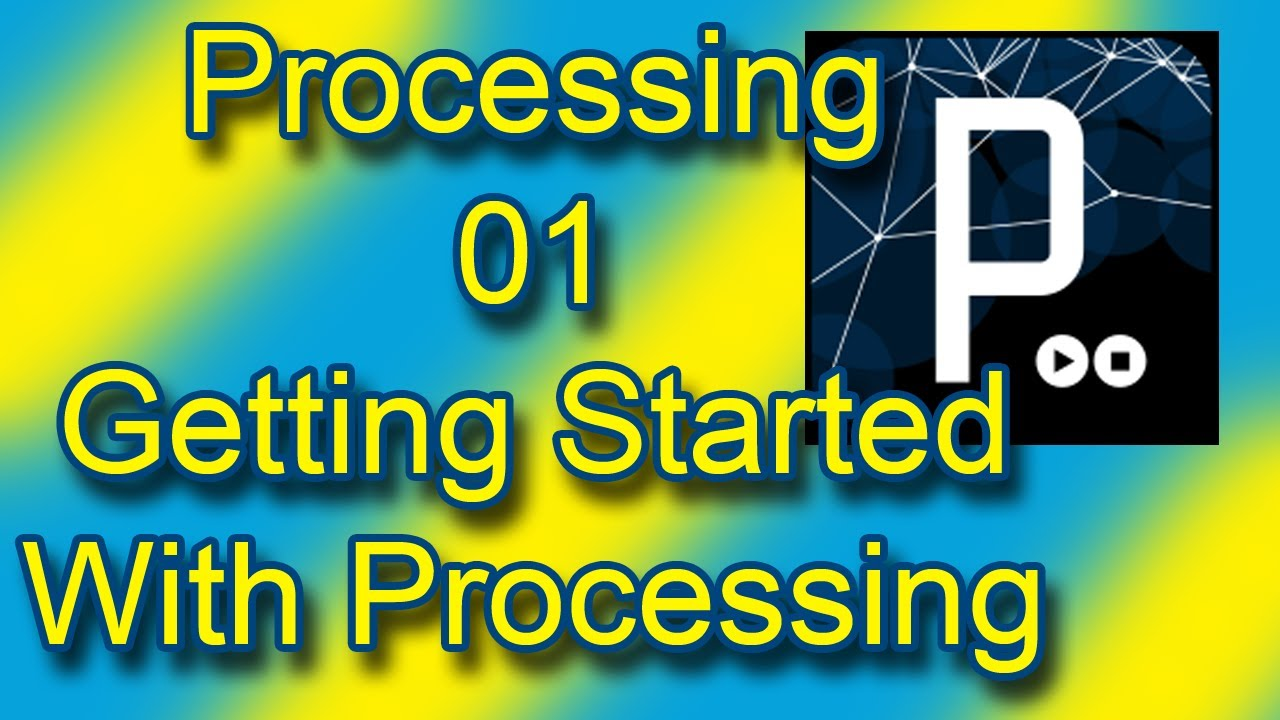 GETTING STARTED WITH PROCESSING EBOOK DOWNLOAD
